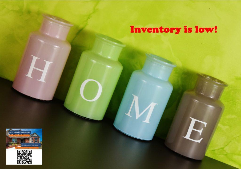Inventory is low in Fox Valley!
